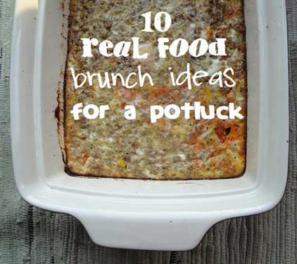 10 Real Food Brunch Ideas for a Potluck