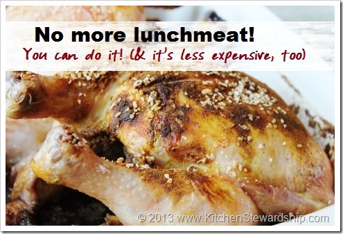 No more lunchmeat - choose real food