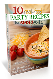 Click here for 10 Real Food Party Recipes for Every Eater - FREE download