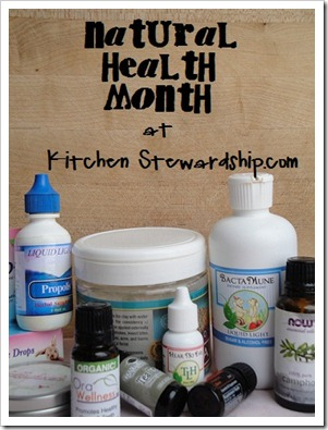 Natural Health Month at Kitchen Stewardship tall