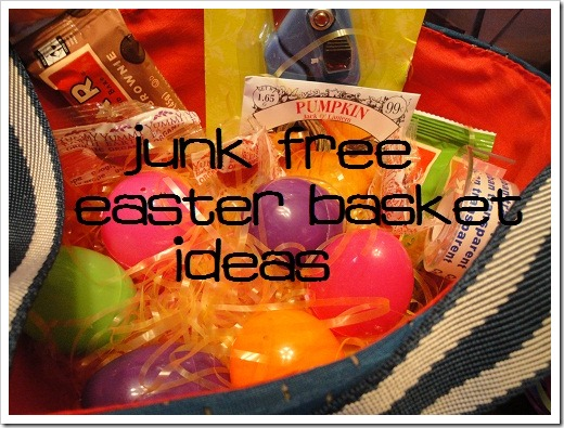 Junk Free Easter Basket Ideas