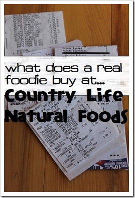 What Does a Real Foodie Buy at Country Life