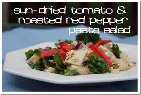 Sun-dried Tomato and Roasted Red Pepper Pasta Salad