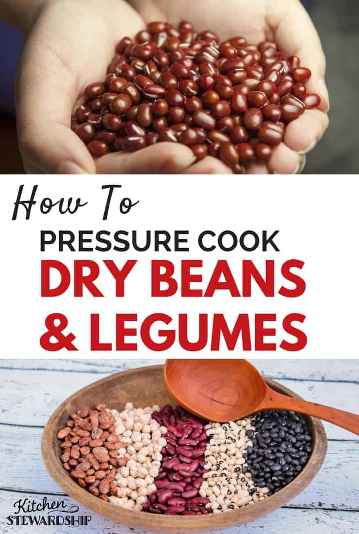 How To Pressure Cook Dry Beans And Legumes