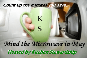 Kitchen Stewardship - Mind the Microwave in May