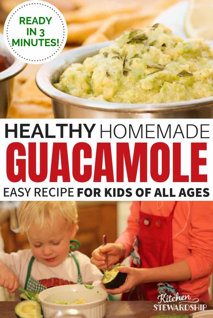 Healthy homemade guacamole kids can make