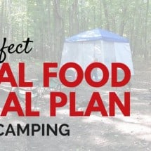 Perfect Healthy Camping Meal Plan (& a Heart-Warming Story)