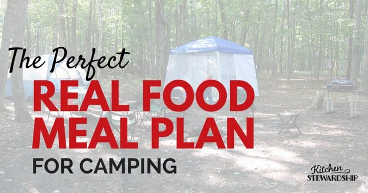 a tent in the woods - Kitchen Stewardship