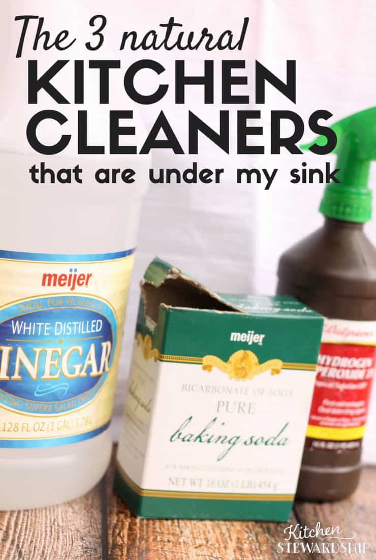 Get rid of the toxic chemicals by using these three natural cleaners. Safe, effective and readily available! http://www.kitchenstewardship.com/2009/09/15/natural-kitchen-cleaners-whats-under-my-sink/