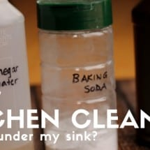 Natural Kitchen Cleaners:  What's Under my Sink?