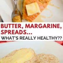 "Butter vs. Margarine vs. ""Spreads"": How do They Stack Up?"