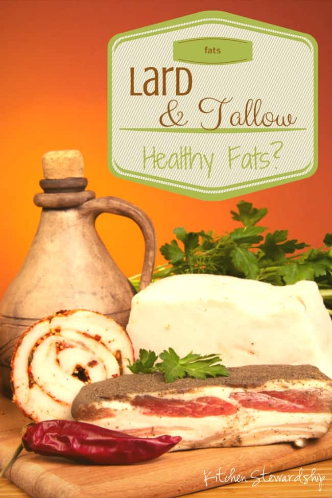 Lard and Tallow, Healthy Fats