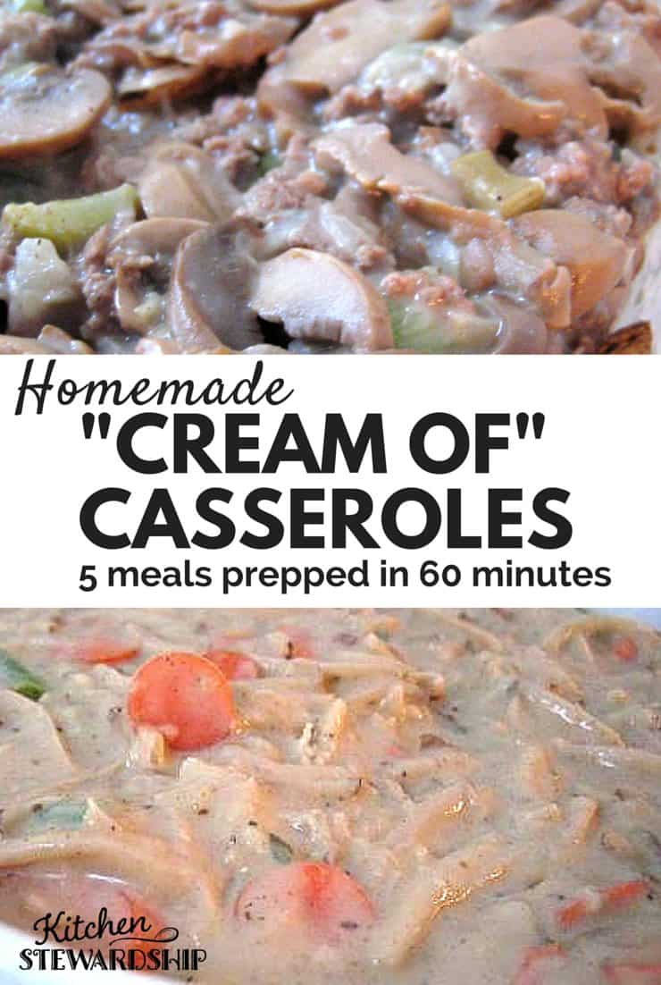 Using all real food ingredients, I made 3 casseroles in one hour. Make your own white sauce or cream of chicken soup to start (recipe included). Under $5 each!