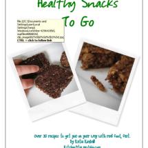 Healthy Snack Ideas: Healthy Snacks To Go eBook