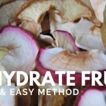 How to Dehydrate Fruits