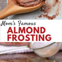 Mom's Famous Almond Frosting Recipe