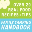 Kitchen Stewardship in the Big Woods: Family Camping Handbook