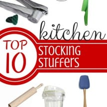 Top 10 Stocking Stuffers for your Kitchen