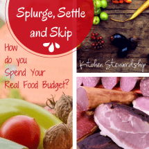Eat Well, Spend Less: When to Splurge, Settle, and Skip