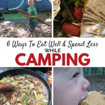 6 Ways to Eat Well, Spend Less While Camping