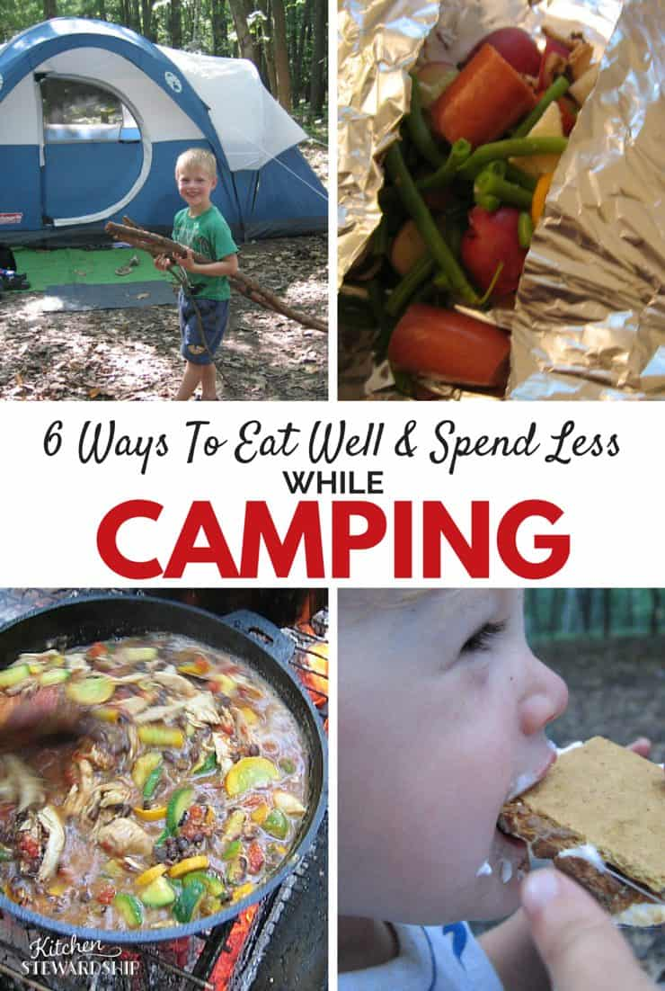 6 Ways To Eat Well   Spend Less while camping pinterest