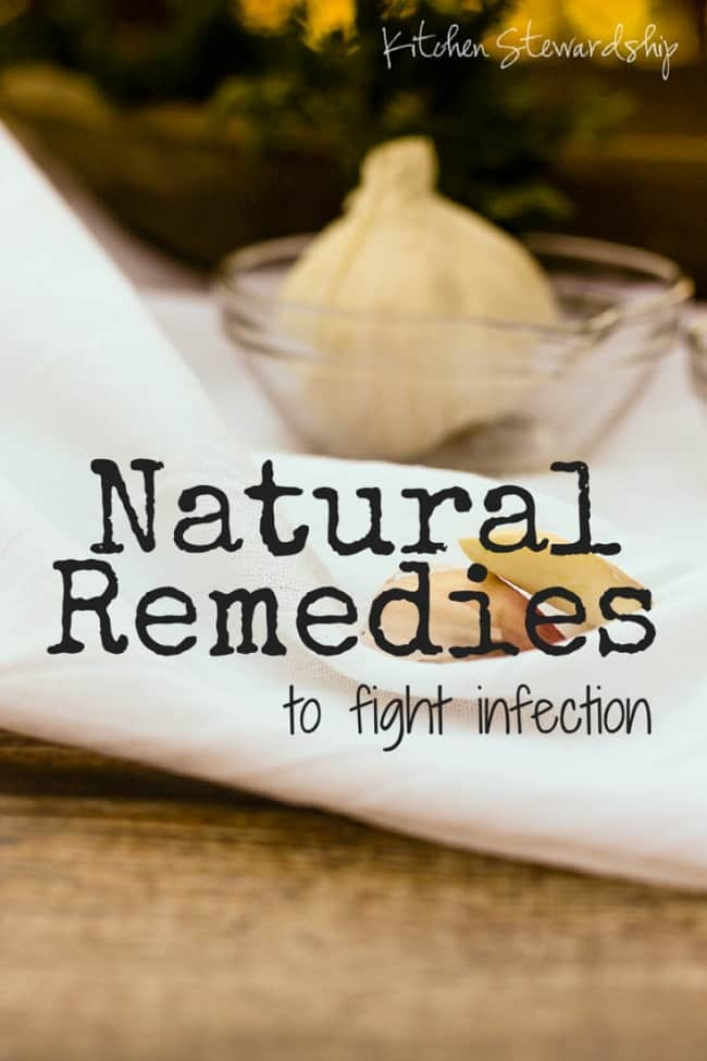 Natural Remedies to fight infection