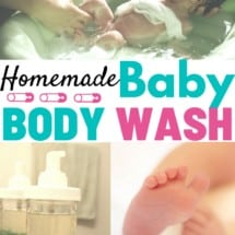 How to Make Your Own Natural Homemade Baby Wash {GUEST POST}
