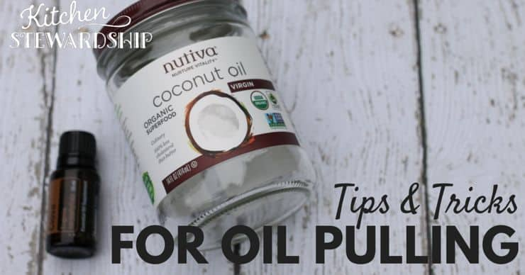 Oil Pulling Tips and Tricks