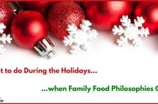 What to do During the Holidays when Family Food Philosophies Clash