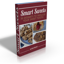 "It's Here! 30 Healthy Desserts Recipes in ""Smart Sweets"""