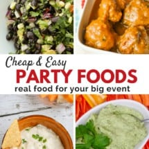 Cheap and Easy Party Foods for Holidays, Big Game, & Potlucks