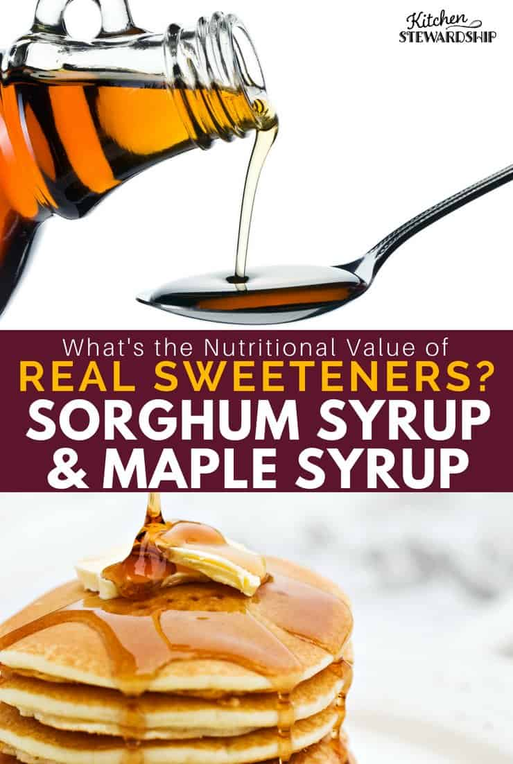 Sorghum syrup and maple syrup