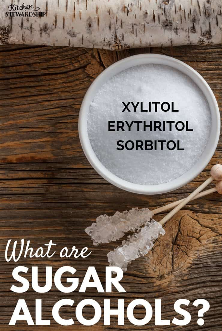 What are Sugar Alcohols: Erythritol, Xylitol, Sorbitol
