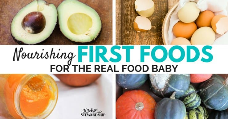 first foods for the real food baby