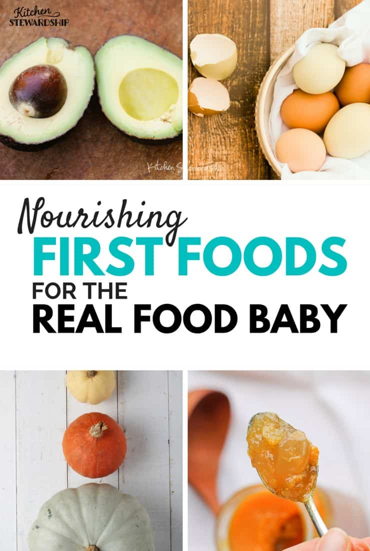 These first foods ideas for baby might go against mainstream advice, but are perfectly normal in a real food house!