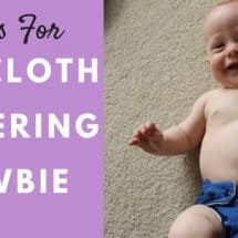 7 Tips For the Cloth Diapering Newbie