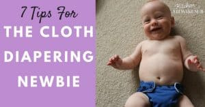 Awesome tips that really help with cloth diapering - Saved my natural mama life!