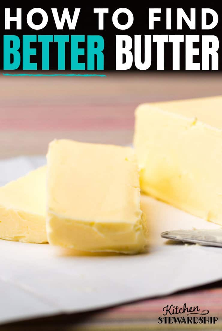 How to find butter that's better