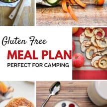 A Camping Explosion and a Gluten Free Real Food Menu Plan