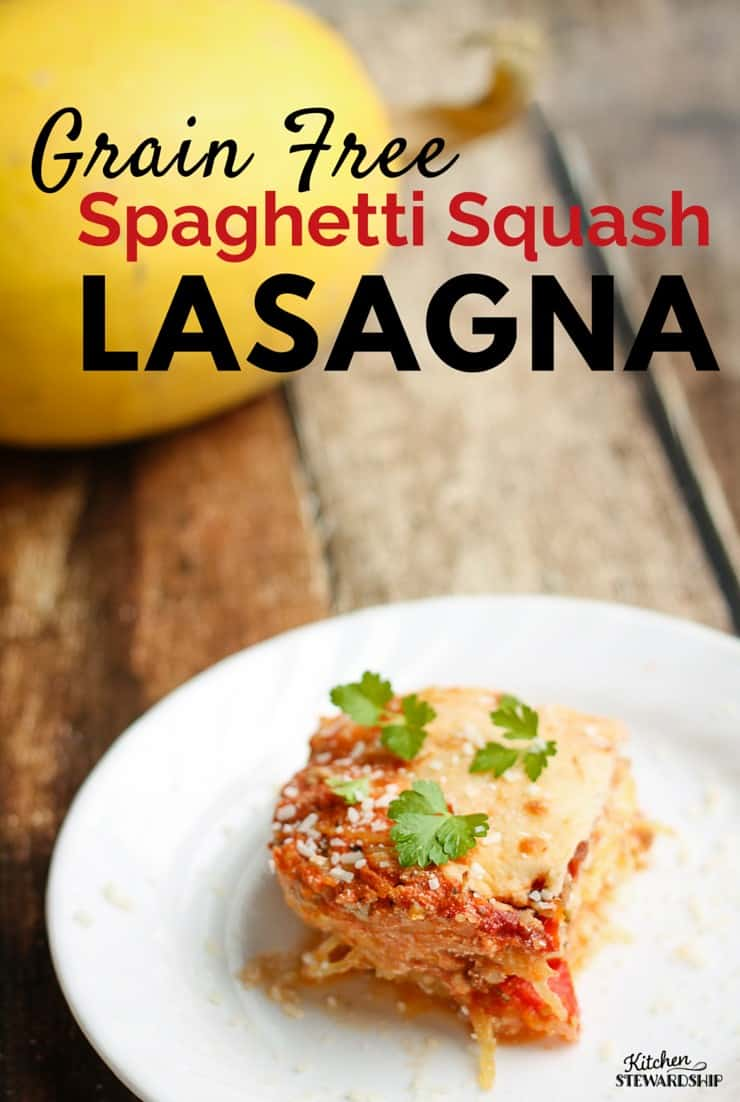 Ditch the pasta and try this grain free spaghetti squash lasagna.
