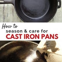 How to Season and Care for Cast Iron