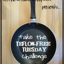 Teflon-Free Tuesday: A Baby Step Challenge