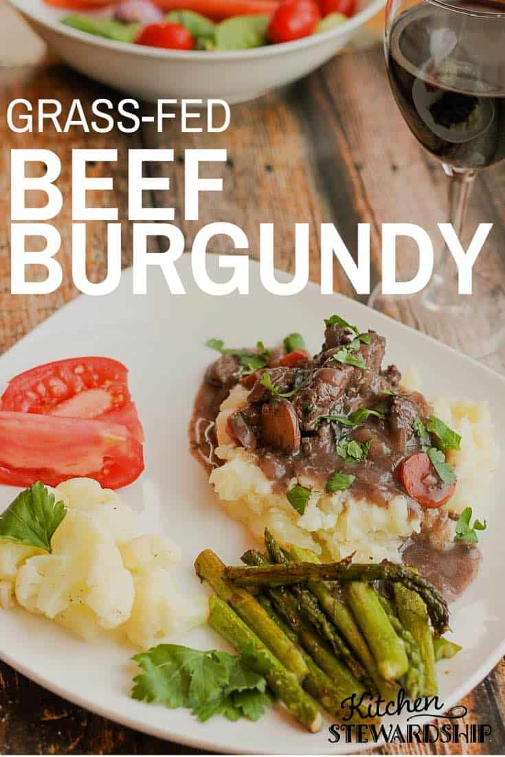 Looking for a classic, delicious meal? Beef Burgundy with Grassfed Beef.