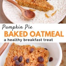 Pumpkin Pie Baked Oatmeal Recipe