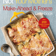 Not Your Mother's Make-Ahead and Freeze Cookbook {REVIEW}