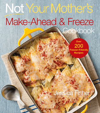 Not Your Mother's Make-Ahead and Freeze Cookbook - REVIEW