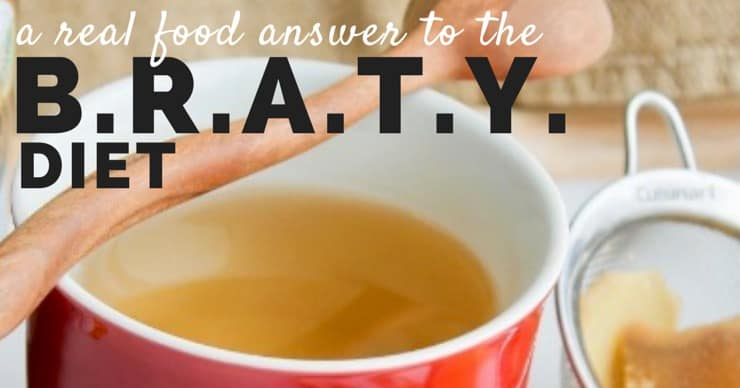 What is in the brat diet? real food BRATY DIET