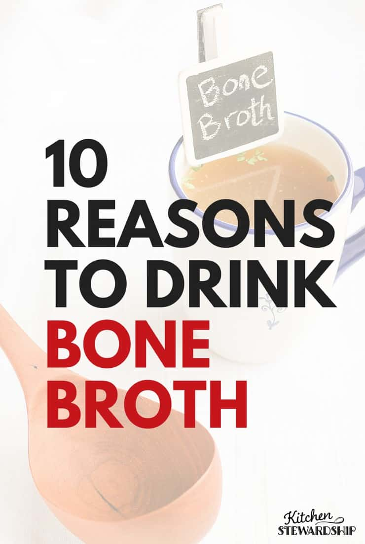 Do you drink bone broth? Make homemade chicken stock? 10 reasons why you'll want to start immediately, including immunity, bone density, minerals and more.