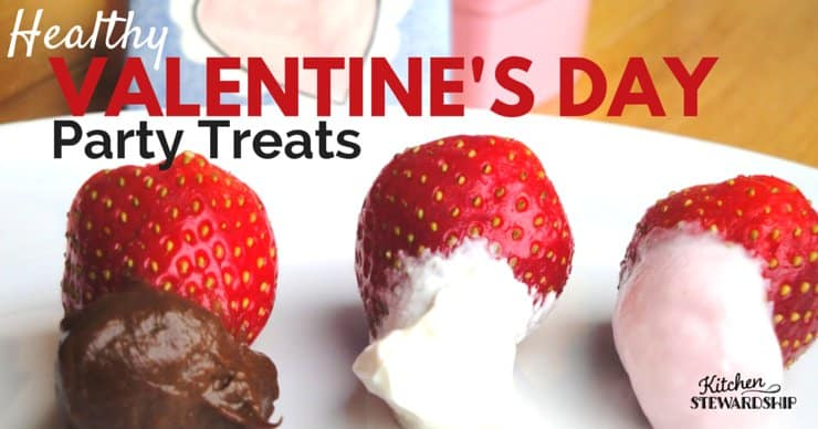 healthy valentines day party treats - Kitchen Stewardship