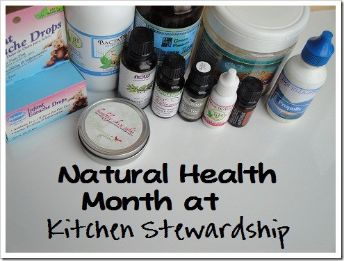 Natural Health Month at Kitchen Stewardship